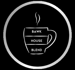 Bawk House Blend