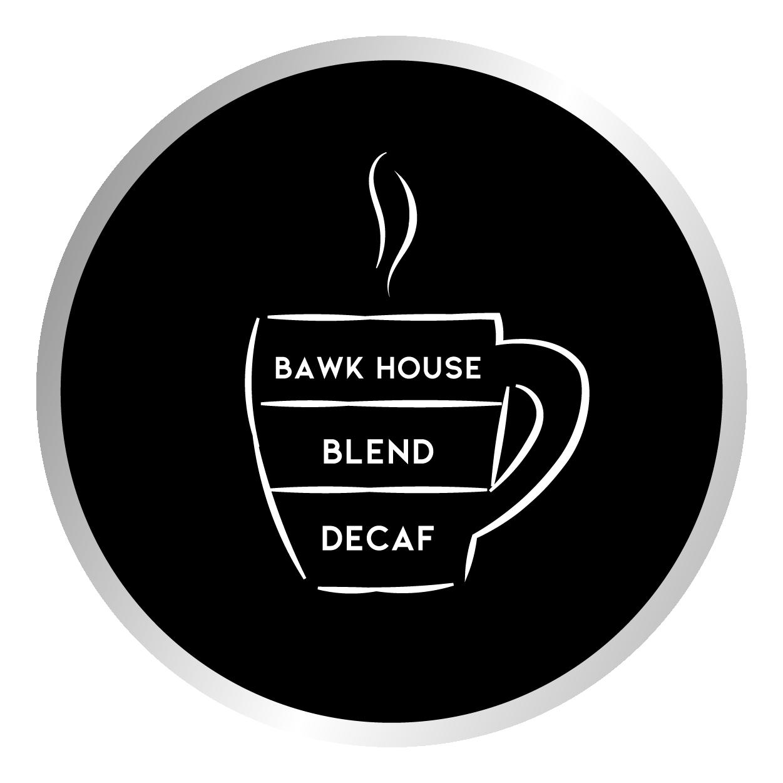 Bawk House Blend Decaf